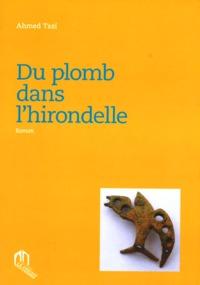 DU PLOMB DANS L'HIRONDELLE