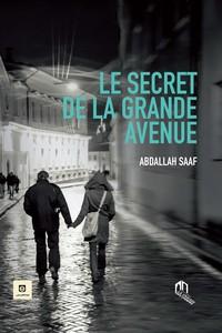 SECRET DE LA GRANDE AVENUE, (LE)