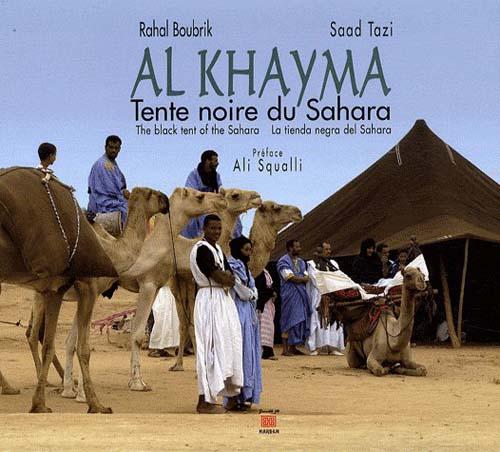 AL KHAYMA, TENTE NOIRE DU SAHARA