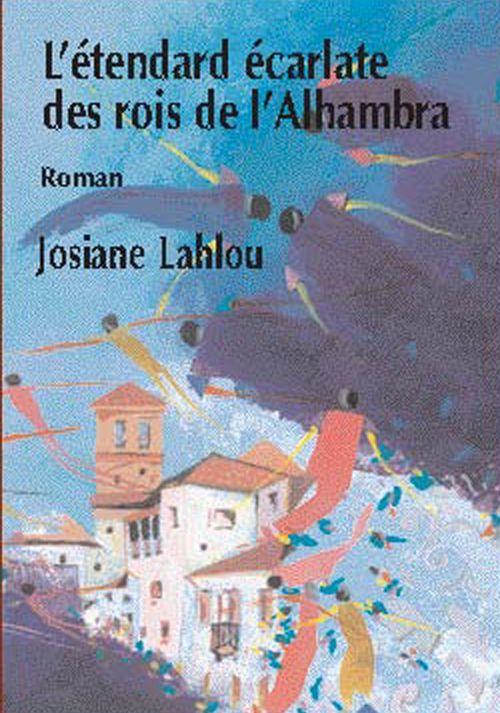 ETENDARD ECARLATE DES ROIS DE L'ALHAMBRA (L')