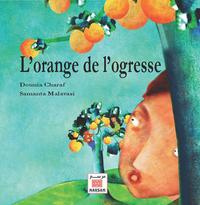 ORANGE DE L OGRESSE (L')