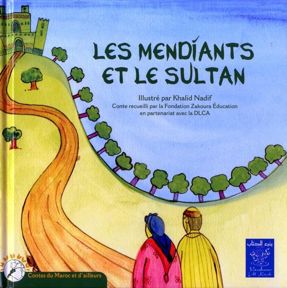 MENDIANTS ET LE SULTAN (LES) (BILINGUE FRANCAIS-ARABE)