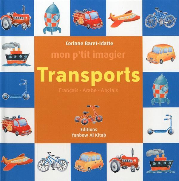 MON P TIT IMAGIER : TRANSPORTS (FRANCAIS-ARABE-ANGLAIS)