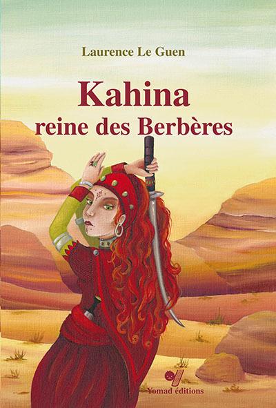 KAHINA, REINE DES BERBERES