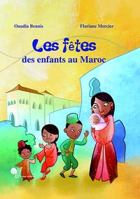 FETES DES ENFANTS AU MAROC (LES)