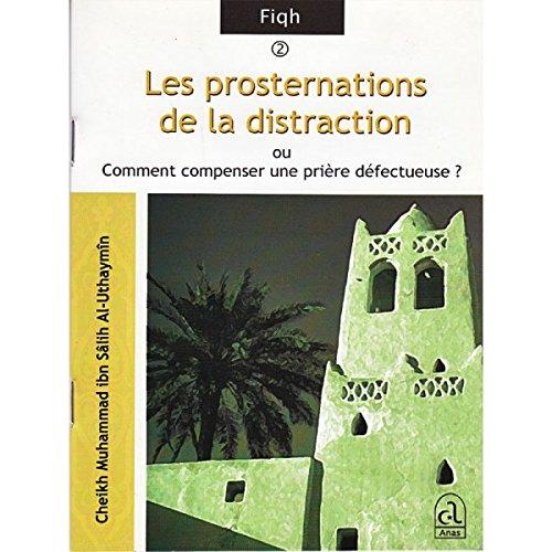 LES PROSTERNATIONS DE LA DISTRACTION