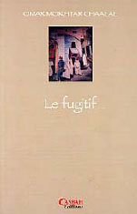 FUGITIF, (LE)