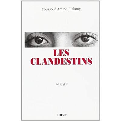 CLANDESTINS (LES)