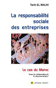 RESPONSABILITE SOCIALE DES ENTREPRISES (LA) : LE CAS DU MAROC