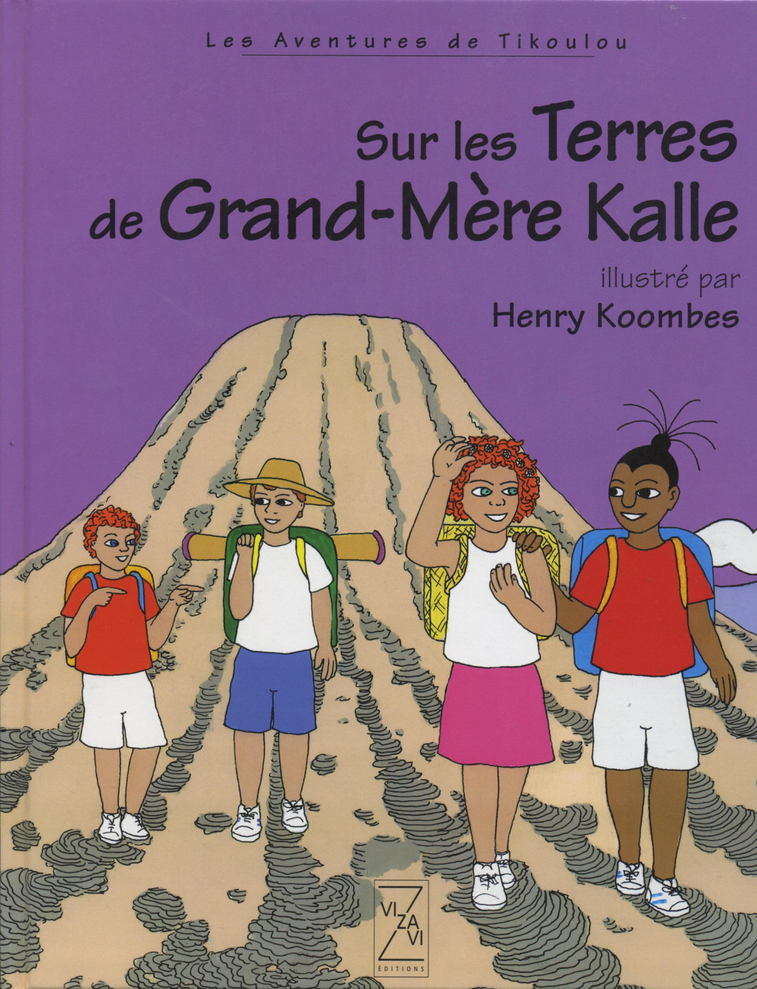 SUR LES TERRES DE GRAND MERE KALLE - LIVRE