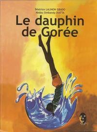 LE DAUPHIN DE GOREE