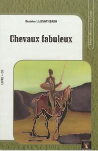 CHEVAUX FABULEUX (LIVRE + CD)
