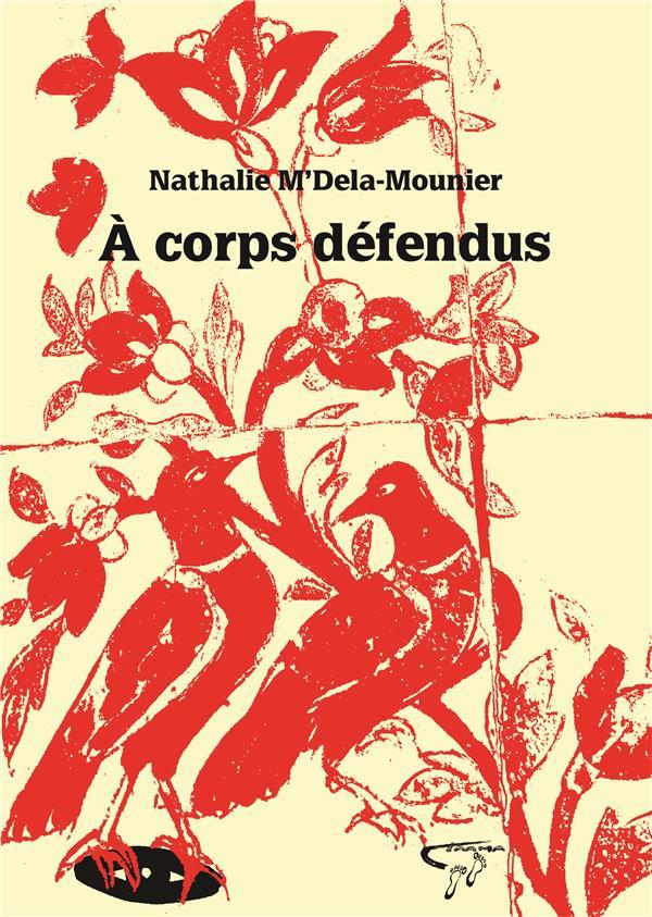 A CORPS DEFENDUS