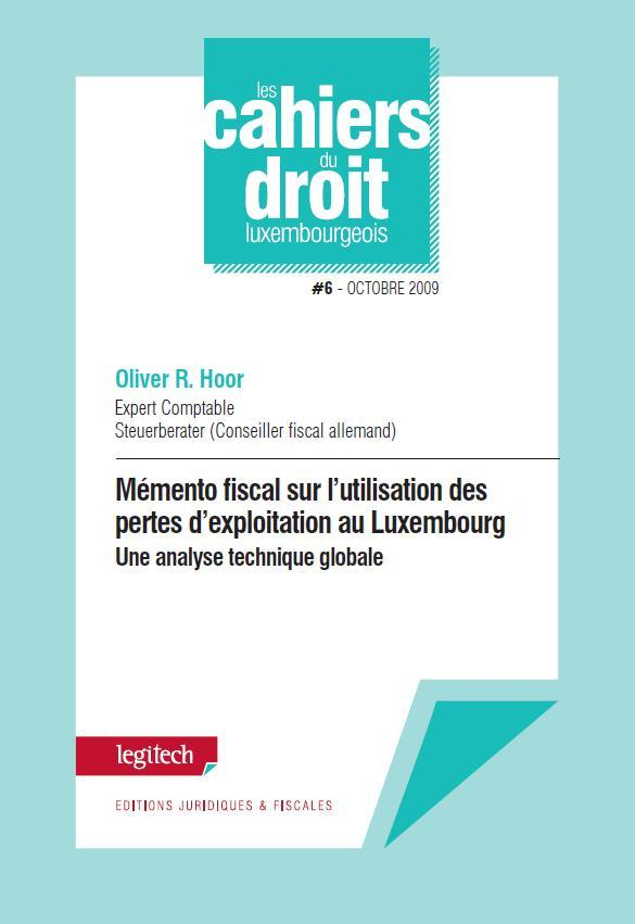 CAHIER DU DROIT LUXEMBOURGEOIS N 6