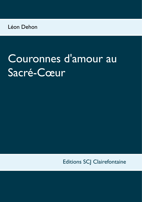 COURONNES D AMOUR AU SACRE COEUR