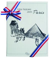 UNE  HISTOIRE AVEC PARIS LOUVRE