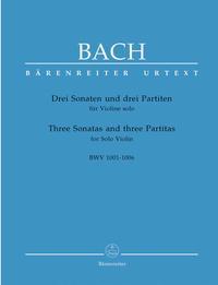 3 SONATES ET 3 PARTITAS / THREE SONATAS AND THREE PARTITAS BWV 1001-1006