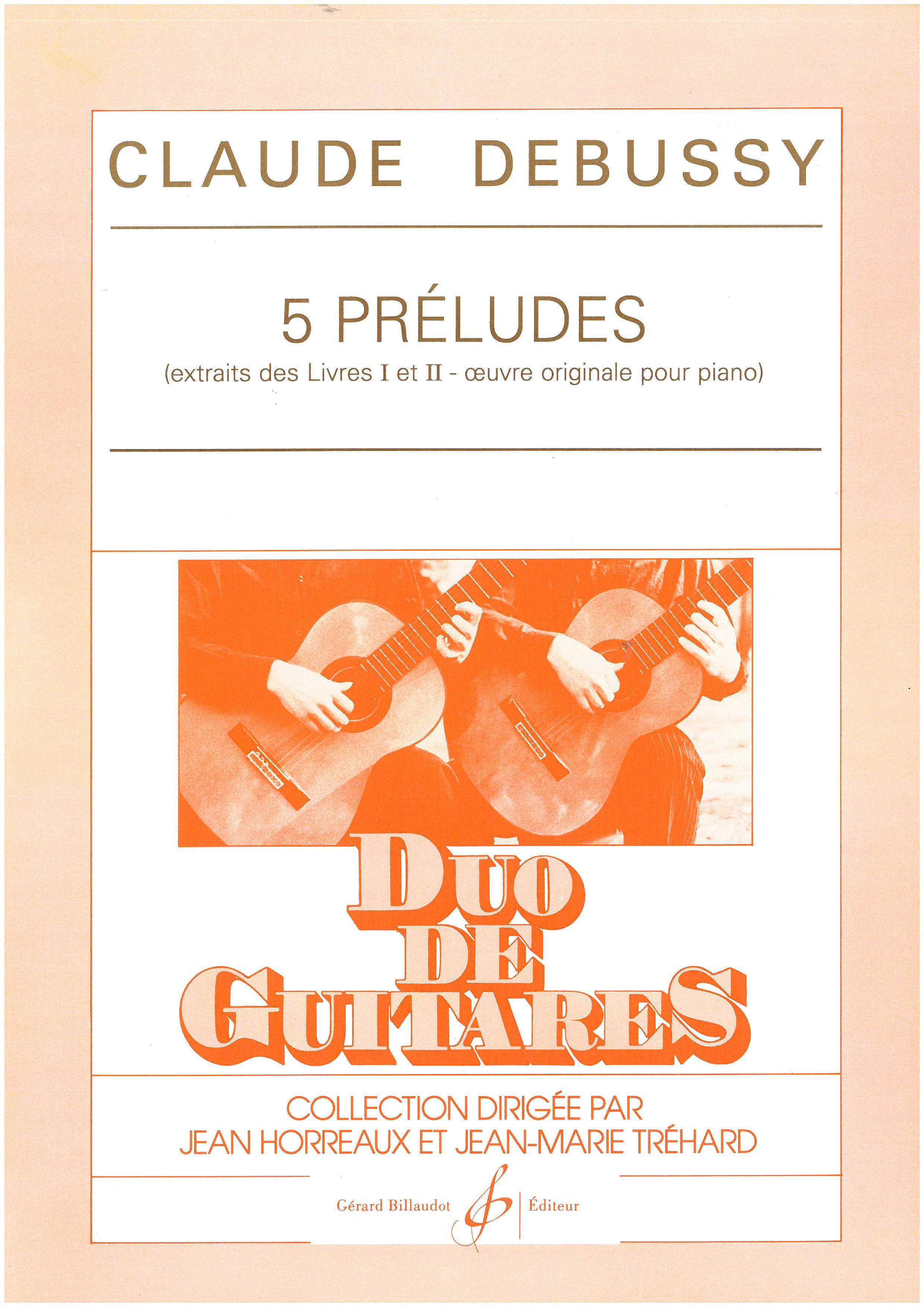 5 PRELUDES - EXTRAITS DES LIVRES I ET II
