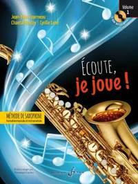 ECOUTE JE JOUE ! VOLUME 1 - SAXOPHONE - CD OFFERT