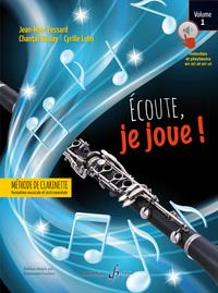 ECOUTE JE JOUE ! VOLUME 1 - CLARINETTE - CD OFFERT