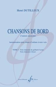 CHANSONS DE BORD - TOME 1