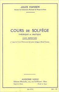 HANSEN COURS DE SOLFEGE THEORIQUE ET PRATIQUE COURS ELEMENTAIRE BOOK