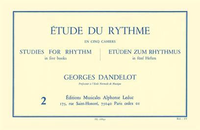 DANDELOT: ETUDE DU RYTHME VOLUME 2
