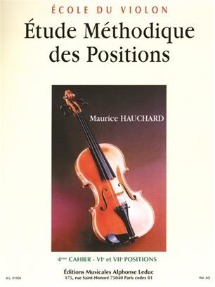MAURICE HAUCHARD: METHODICAL STUDY OF POSITIONS (VOLUME 4) FOR VIOLIN