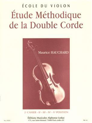 MAURICE HAUCHARD: ETUDE METHODIQUE DE LA DOUBLE-CORDE - 2E CAHIER (VIOLIN)