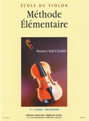 M. HAUCHARD: METHODE ELEMENTAIRE VOL.2 (VIOLIN SOLO)