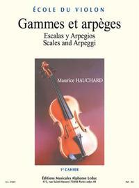 HAUCHARD: GAMMES ET ARPEGES VOLUME  1 VIOLON