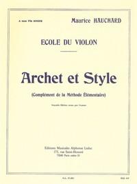 MAURICE HAUCHARD: ARCHET ET STYLE