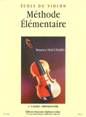 M. HAUCHARD: METHODE ELEMENTAIRE VOL.1 (VIOLIN SOLO)