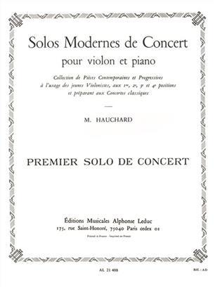 MAURICE HAUCHARD: FIRST CONCERT SOLO (VIOLIN/PIANO)