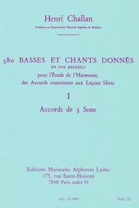 HENRI CHALLAN: 380 BASSES ET CHANTS DONNES - VOLUME 1A (ACCORD DE 3 SONS)