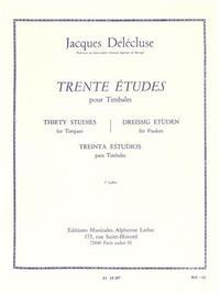 JACQUES DELECLUSE: 30 STUDIES FOR TIMPANI (VOLUME 1)