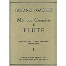 PAUL TAFFANEL ET PHILIPPE GAUBERT - METHODE COMPLETE DE FLUTE, VOL. 1