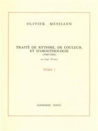 TRAITE DE RYTHME, DE COULEUR ET D'ORNITHOLOGIE TOME 1