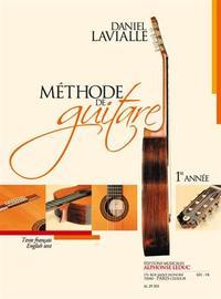 LAVIALLE: METHODE DE GUITARE (1ERE ANNEE) TEXTE FRANCAIS ET ANGLAIS