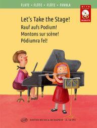 LET'S TAKE THE STAGE! FLUTE TRAVERSIERE+CD