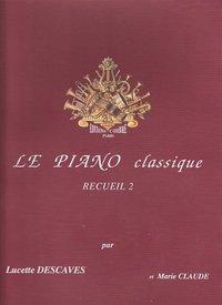 LE PIANO CLASSIQUE VOL.2 --- PIANO