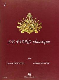 LE PIANO CLASSIQUE VOL.1 --- PIANO