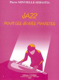 JAZZ POUR LES JEUNES PIANISTES --- PIANO