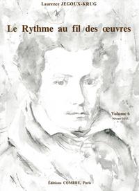 LE RYTHME AU FIL DES OEUVRES VOL.6 --- FORMATION MUSICALE