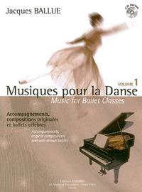 MUSIQUES POUR LA DANSE VOL.1 + CD --- PIANO (ACCOMPAGNEMENT DE LA CLASSE DE DANSE)