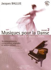 MUSIQUES POUR LA DANSE VOL.2 + CD --- PIANO (ACCOMPAGNEMENT DE LA CLASSE DE DANSE)
