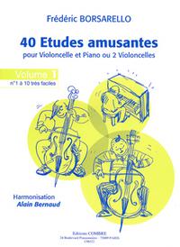 ETUDES AMUSANTES (40) VOL.1 (1 A  10) --- VIOLONCELLE ET PIANO (OU 2 VIOLONCELLES)
