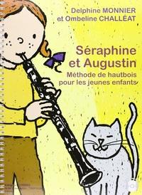 SERAPHINE ET AUGUSTIN, METHODE POUR LES JEUNES ENFANTS + CD --- HAUTBOIS