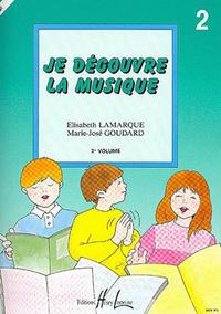 JE DECOUVRE LA MUSIQUE VOL.2 --- FORMATION MUSICALE