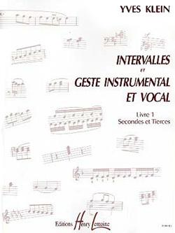 INTERVALLES ET GESTE INSTRUMENTAL ET VOCAL VOL.1 SECONDES ET TIERCES --- FORMATION MUSICALE